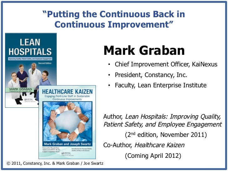 """""""Putting the Continuous Back in                    Continuous Improvement""""                                                ..."""
