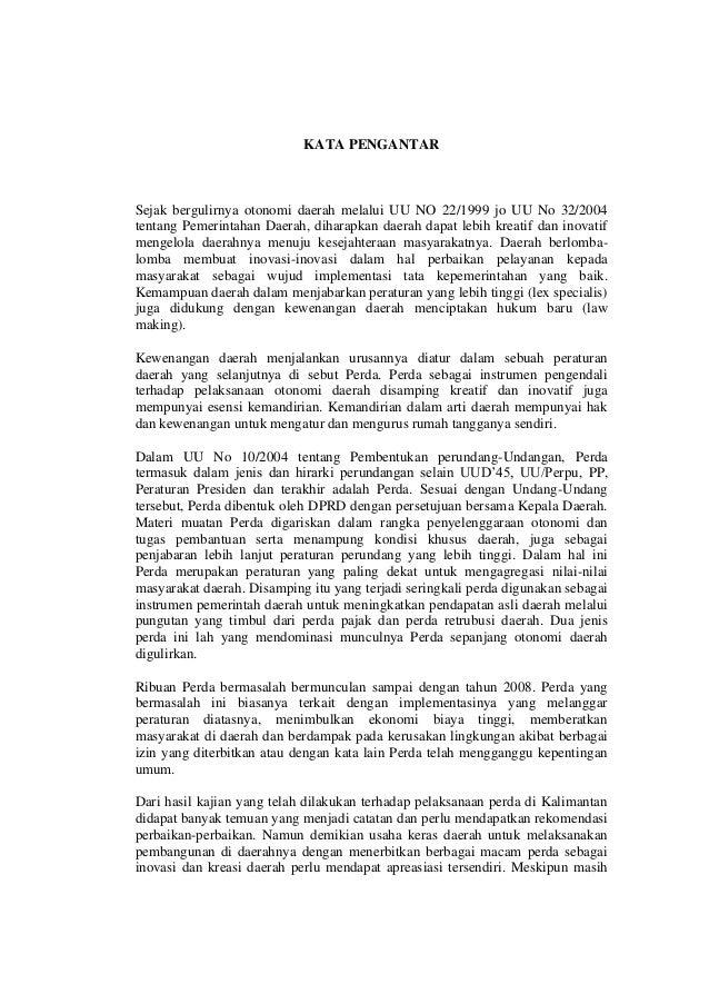 KATA PENGANTAR Sejak bergulirnya otonomi daerah melalui UU NO 22/1999 jo UU No 32/2004 tentang Pemerintahan Daerah, dihara...
