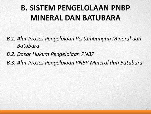 Kajian kpk sistem pnpb mineral dan batubara b sistem pengelolaan pnbp mineral dan batubara 13 ccuart Choice Image