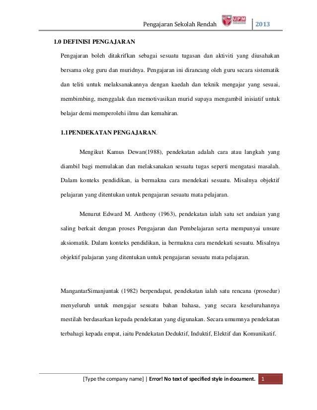Pengajaran Sekolah Rendah 2013 [Type the company name] | Error! No text of specified style in document. 1 1.0 DEFINISI PEN...