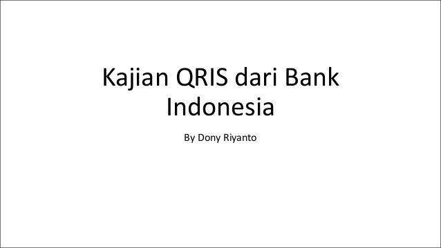 Kajian QRIS dari Bank Indonesia By Dony Riyanto