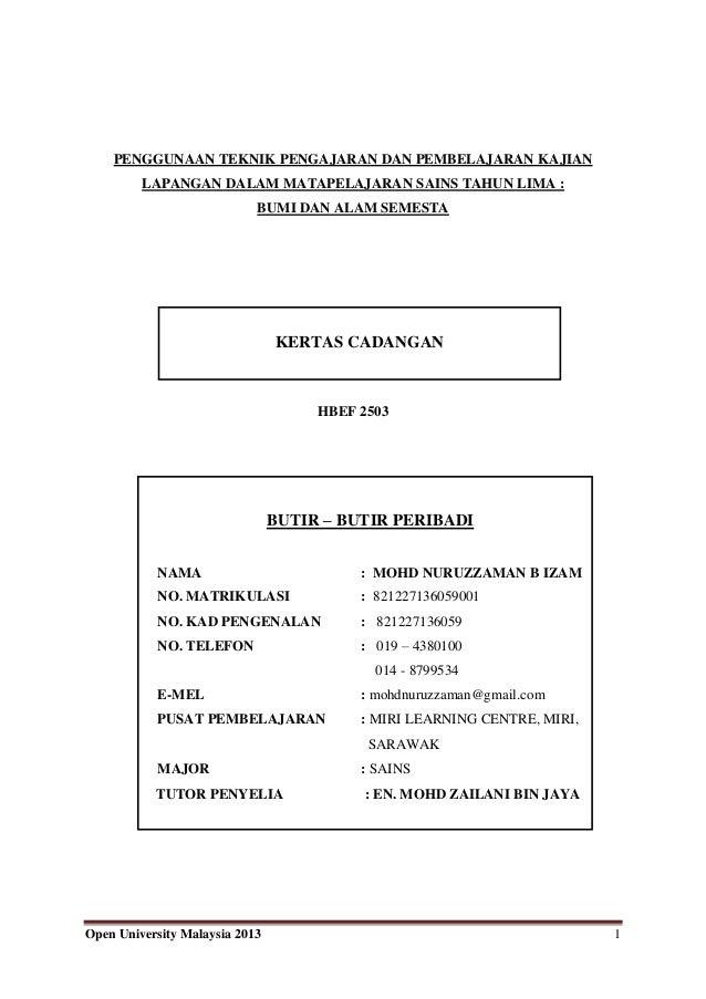 Open University Malaysia 2013 1 PENGGUNAAN TEKNIK PENGAJARAN DAN PEMBELAJARAN KAJIAN LAPANGAN DALAM MATAPELAJARAN SAINS TA...