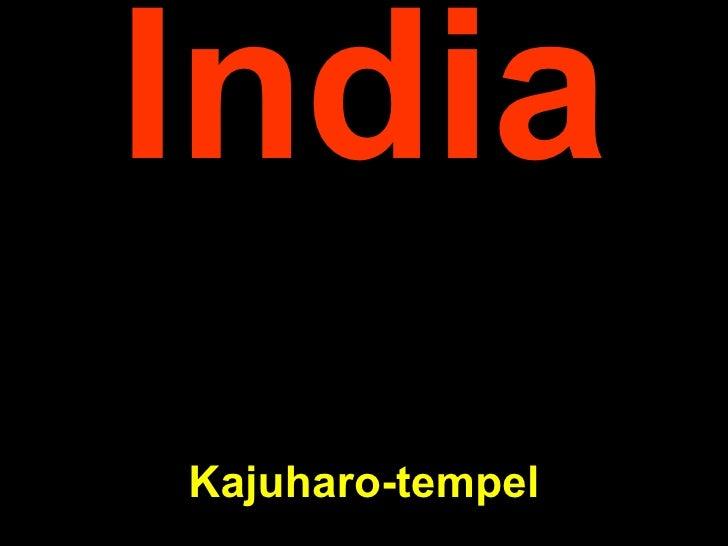 India K ajuharo-tempel