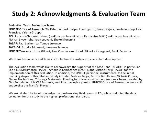 Study 2: Acknowledgments & Evaluation Team Evaluation Team: Evaluation Team: UNICEF Office of Research: Tia Palermo (co-Pr...