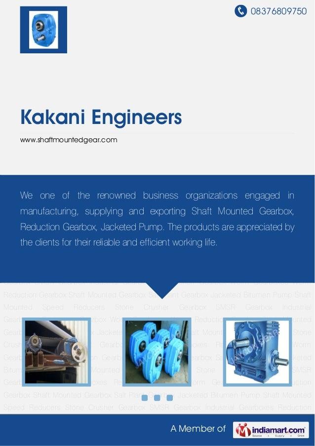 08376809750A Member ofKakani Engineerswww.shaftmountedgear.comStone Crusher Gearbox SMSR Gearbox Industrial Gearboxes Redu...