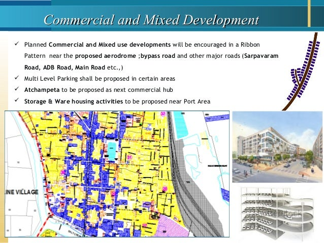 Commercial and Mixed DevelopmentCommercial and Mixed Development  Planned Commercial and Mixed use developments will be e...