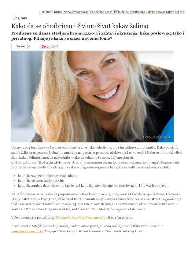 3/20/2015 Kakodaseohrabrimoiživimoživotkakavželimo—LifeCoach—Lovesensa.rs(printverzija) http://www.lovesens...