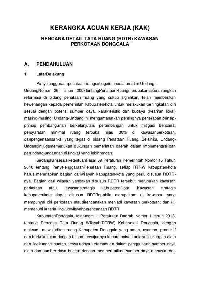 KERANGKA ACUAN KERJA (KAK) RENCANA DETAIL TATA RUANG (RDTR) KAWASAN PERKOTAAN DONGGALA A. PENDAHULUAN 1. LatarBelakang Pen...