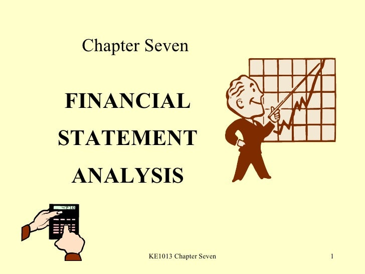 Chapter Seven FINANCIAL STATEMENT ANALYSIS