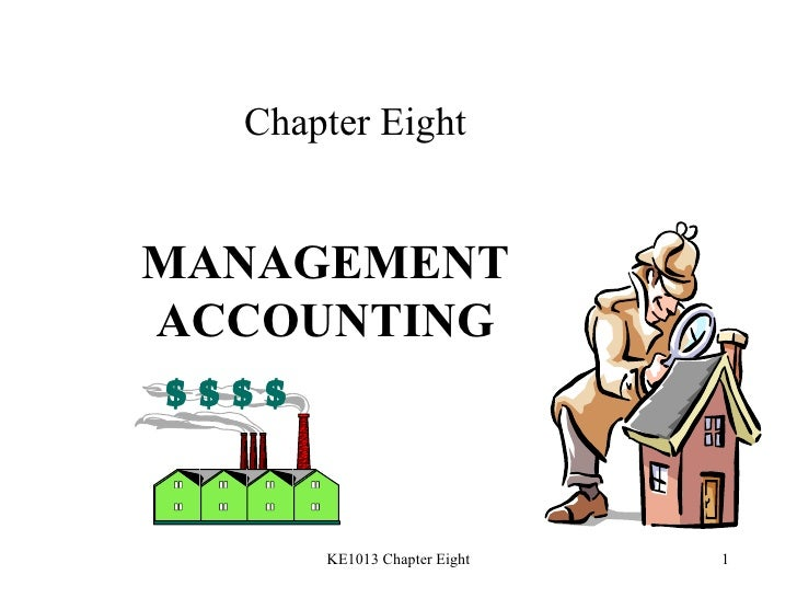 Chapter Eight MANAGEMENT ACCOUNTING
