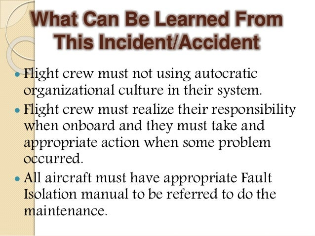 aviation human factors case analysis Human focusing on the individual = minimal safety improvements focusing on   case study:  mission execution over aviation safety, and.