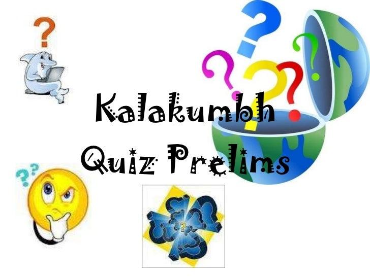 Kalakumbh Quiz Prelims