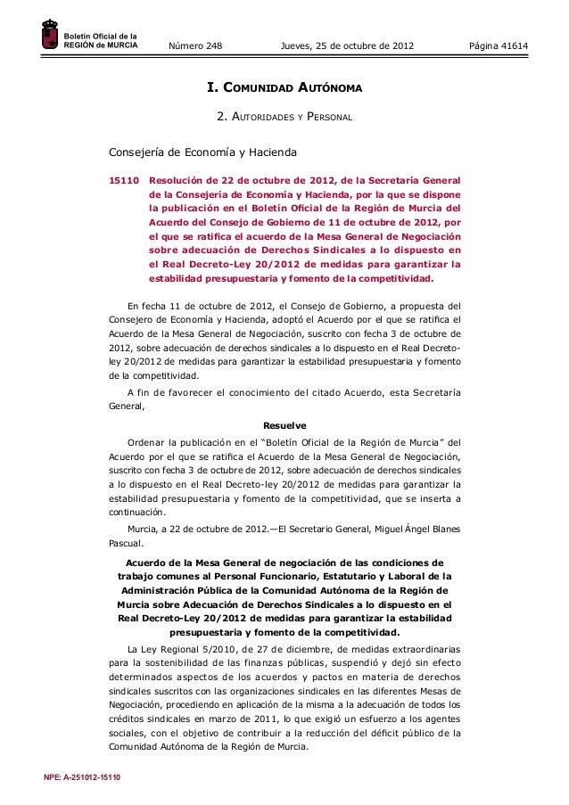 Número 248 Jueves, 25 de octubre de 2012 Página 41614  I. Comunidad Autónoma  2. Autoridades y Personal  Consejería de Eco...