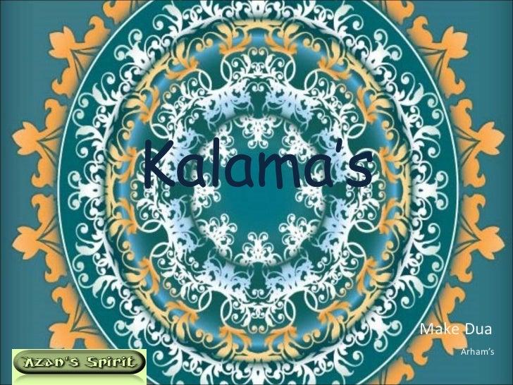 Kalama's   Make Dua Arham's