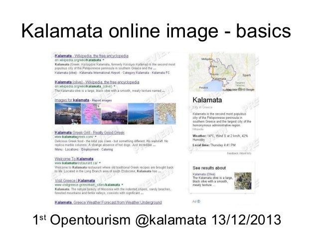 Kalamata online image - basics  1st Opentourism @kalamata 13/12/2013