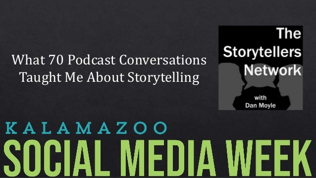 What 70 Podcast Conversations Taught Me About Storytelling