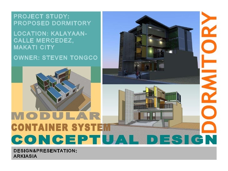 DESIGN&PRESENTATION: ARKIASIA PROJECT STUDY: PROPOSED DORMITORY LOCATION: KALAYAAN-CALLE MERCEDEZ, MAKATI CITY OWNER: STEV...