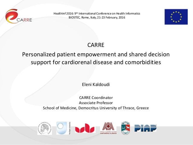 HealthInf 2016: 9th International Conference on Health Informatics BIOSTEC, Rome, Italy, 21-23 February, 2016 CARRE Person...