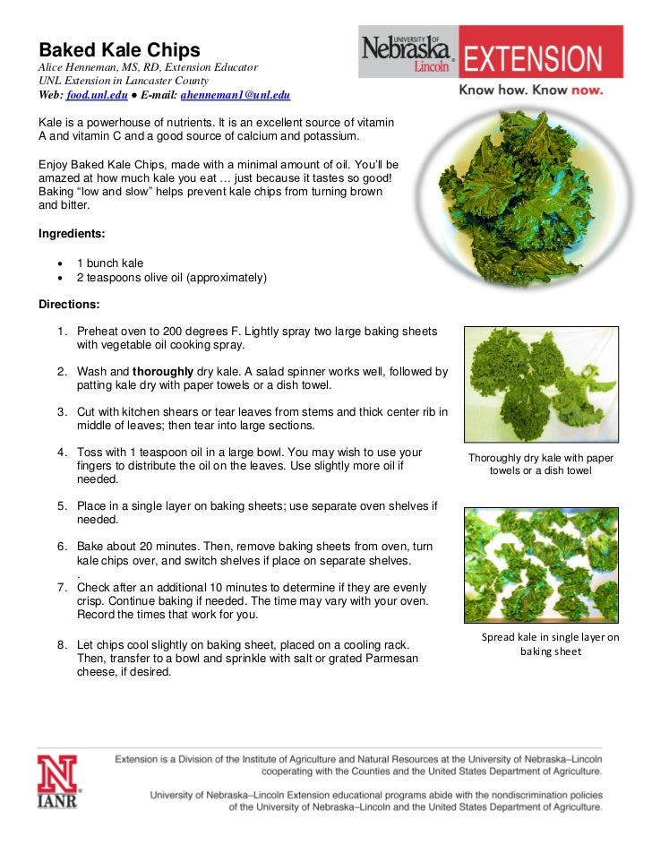 Baked Kale ChipsAlice Henneman, MS, RD, Extension EducatorUNL Extension in Lancaster CountyWeb: food.unl.edu ● E-mail: ahe...