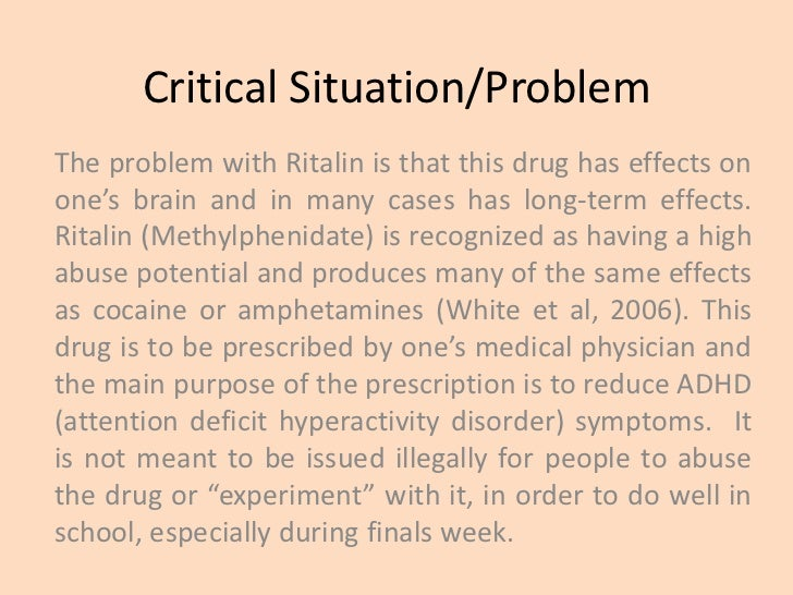 the psychological effects of ritalin Children on ritalin: long term effects  15 but is still dealing with the psychological effects,  citizens commission on human rights of florida is a non.