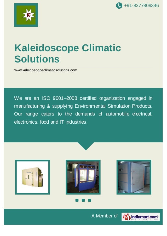 +91-8377809346  Kaleidoscope Climatic Solutions www.kaleidoscopeclimaticsolutions.com  We are an ISO 9001–2008 certified o...