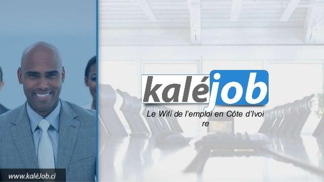 Le Wifi de l'emploi en Côte d'Ivoi re