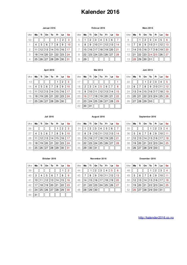 Kalender 2016Januar 2016Uke Ma Ti On To Fr Lø Sø53 1 2 31 4 5 6 7 8 ...