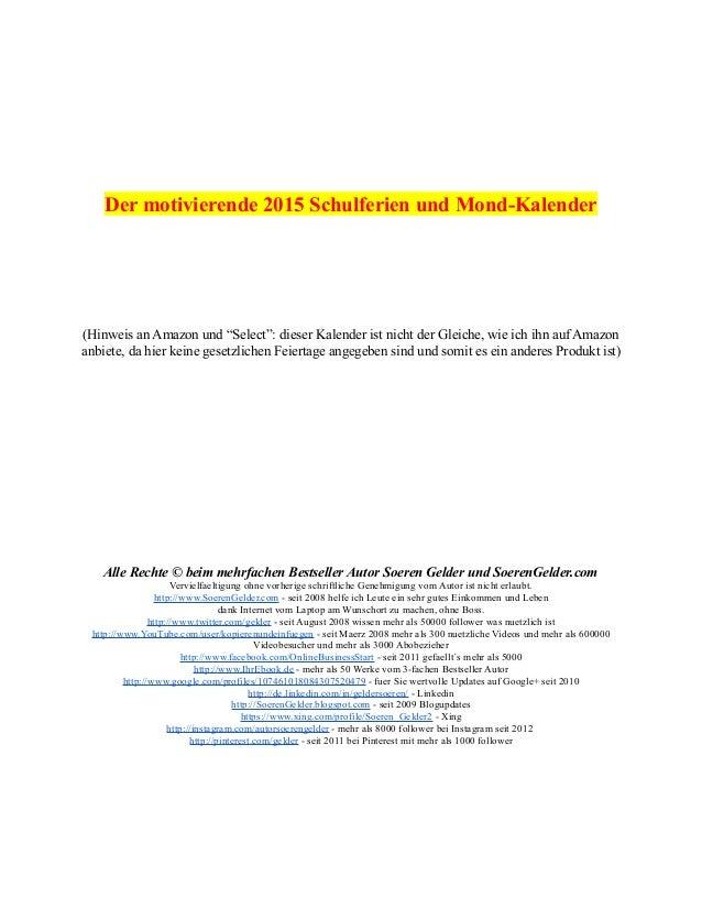 """Der motivierende 2015 Schulferien und Mond-Kalender  (Hinweis an Amazon und """"Select"""": dieser Kalender ist nicht der Gleich..."""