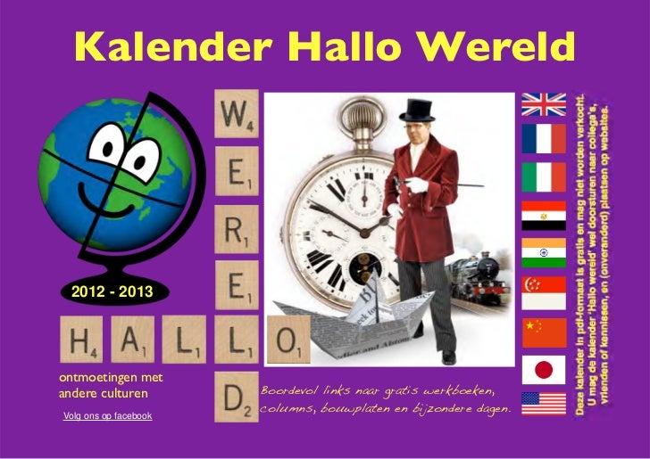 Kalender Hallo Wereld 2012 - 2013ontmoetingen metandere culturen        Boordevol links naar gratis werkboeken,           ...