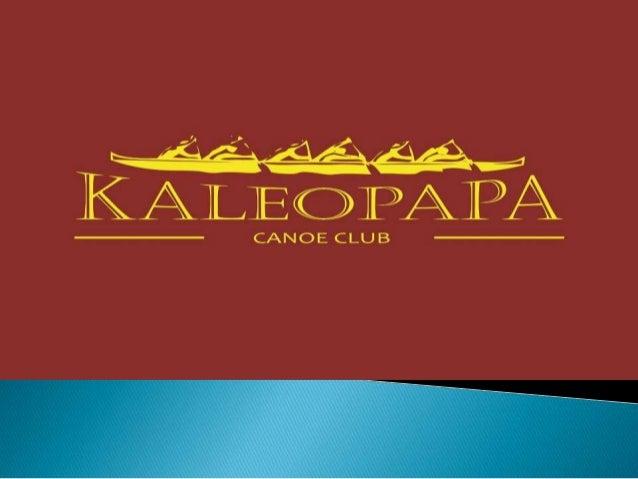         PARA PARTICIPAR DE REMADAS NA CANOA HAVAIANA KALEOPAPA, SENDO 2 DIAS POR SEMANA, VOCE PODE PAGAR 120 REAIS E S...