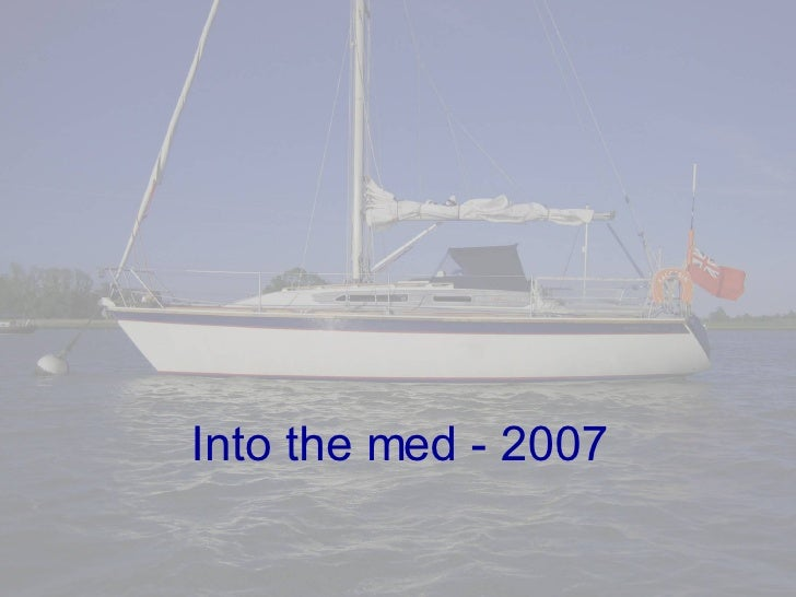 Into the med - 2007