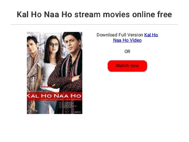 Kal Ho Naa Ho Stream