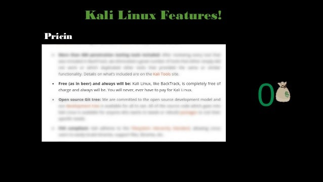 Kali linux and some features [view in Full screen mode]