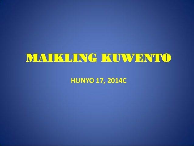 MAIKLING KUWENTO HUNYO 17, 2014C