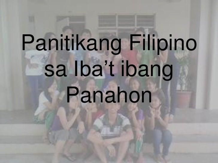 Panitikang Filipino  sa Iba't ibang    Panahon