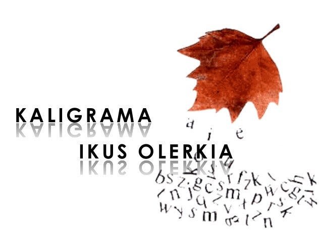 KALIGRAMA IKUS OLERKIA