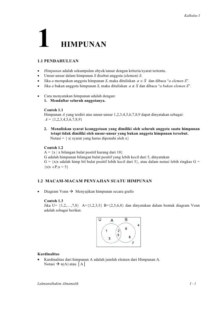 Kalkulus I1             HIMPUNAN1.1 PENDAHULUAN•   Himpunan adalah sekumpulan obyek/unsur dengan kriteria/syarat tertentu....