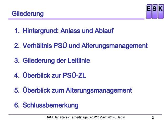 ESK-Leitlinien: Periodische Sicherheitsüberprüfung und technisches Alterungsmanagement für Zwischenlager für bestrahlte Brennelemente und Wärme entwickelnde radioaktive Abfälle Slide 2