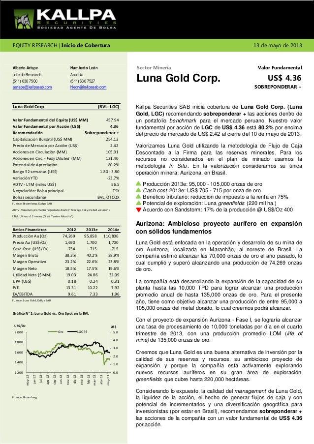 Alberto Arispe Humberto LeónJefe de Research Analista(511) 630 7500 (511) 630 7527aarispe@kallpasab.com hleon@kallpasab.co...