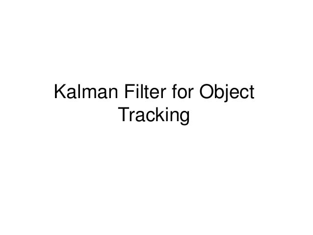 Kalman Filter for Object Tracking