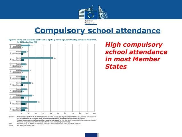 Compulsory school attendance  High compulsory  school attendance  in most Member  States