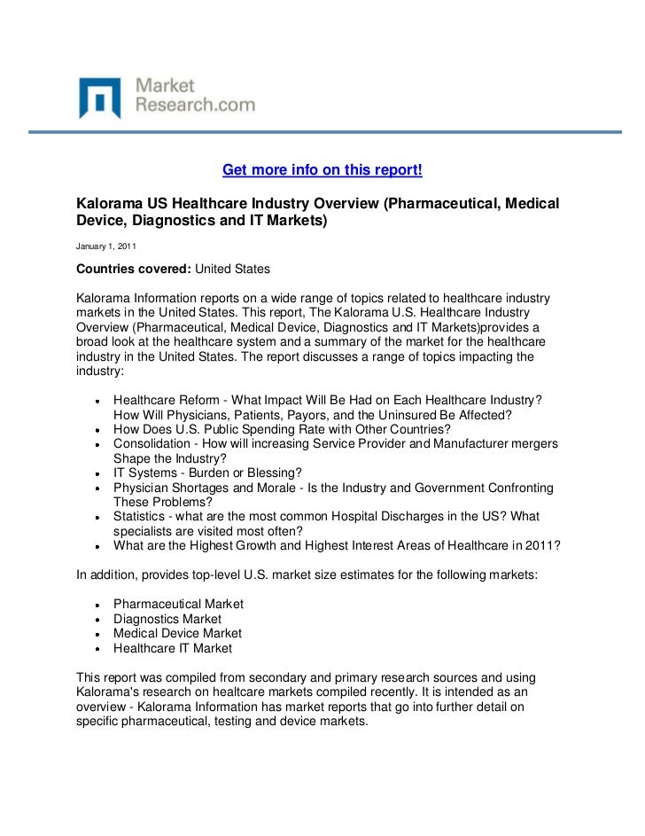 Get more info on this report!Kalorama US Healthcare Industry Overview (Pharmaceutical, MedicalDevice, Diagnostics and IT M...
