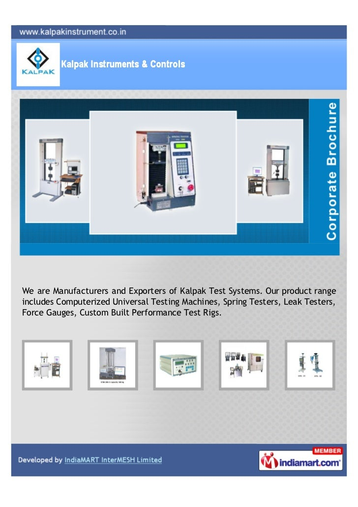 We are Manufacturers and Exporters of Kalpak Test Systems. Our product rangeincludes Computerized Universal Testing Machin...