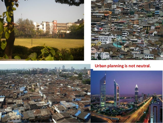 Urban planning is not neutral.