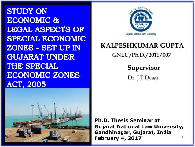GNLU/Ph.D./2011/007GNLU/Ph.D./2011/007 KALPESHKUMAR GUPTAKALPESHKUMAR GUPTA Ph.D. Thesis Seminar at Gujarat National Law U...