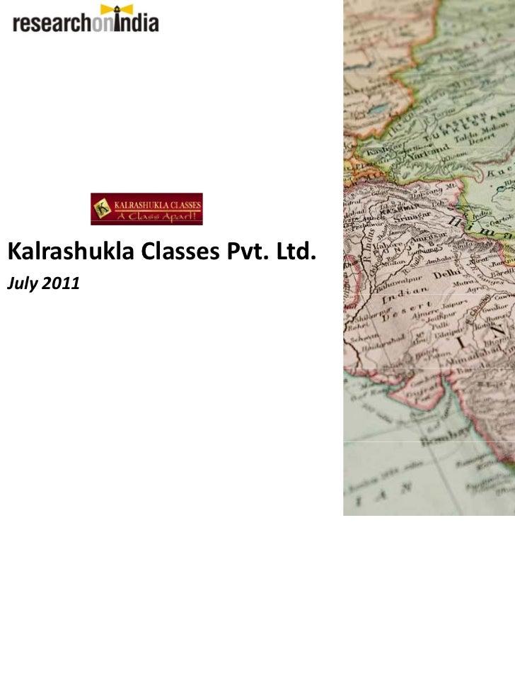 KalrashuklaClassesPvt.Ltd.July2011