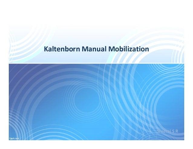Kaltenborn Manual Mobilization Sreeraj S R