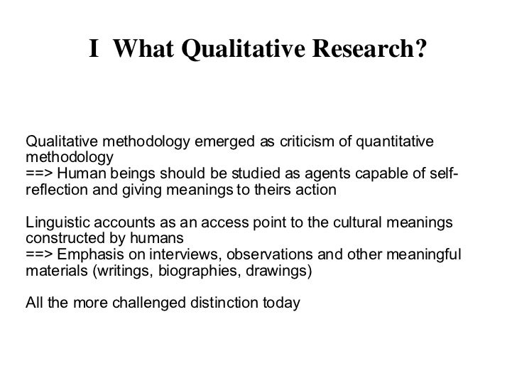qualitative research methods  research which followed natural scientific model 4