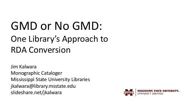 Jim Kalwara Monographic Cataloger Mississippi State University Libraries jkalwara@library.msstate.edu slideshare.net/jkalw...