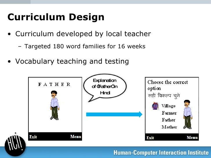 <ul><li>Curriculum developed by local teacher </li></ul><ul><ul><li>Targeted 180 word families for 16 weeks </li></ul></ul...